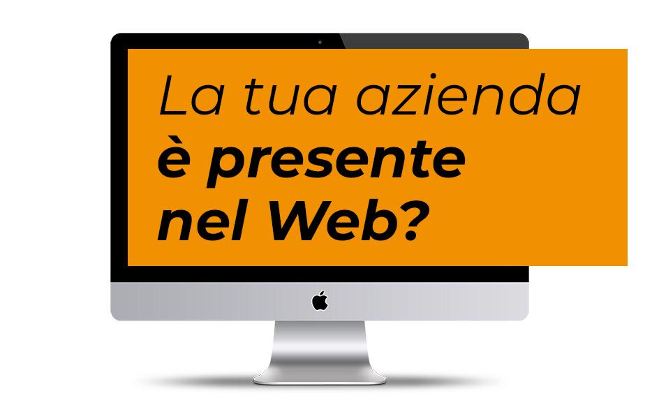 La tua azienda è presente nel web?